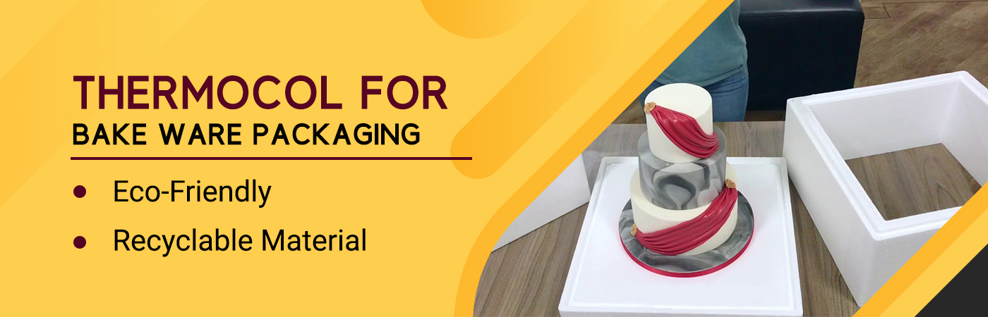 best manufacturer and supplier of Thermocol Boxes For Bakeware Packaging